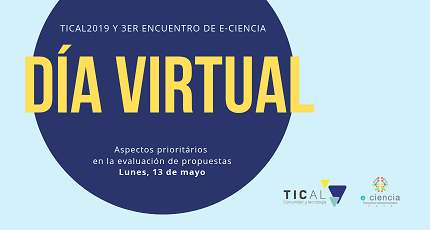 TICAL2019 and e-Science Meeting Virtual Day: Get to know the most important aspects in the evaluation of proposals
