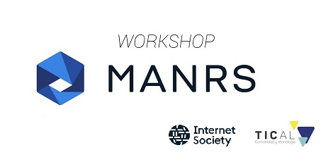 With conclusion programmed for TICAL2019, Internet Society workshop will train specialists on MANRS