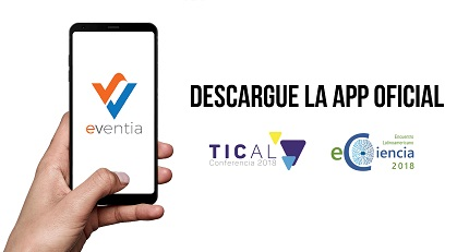 Download eVentia, the official app of TICAL2018 and the 2nd Latin American e-Science Meeting